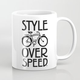 Style over Speed Coffee Mug