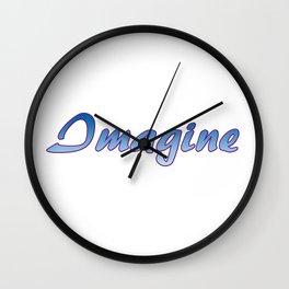 Inspiration Words...Imagine Wall Clock