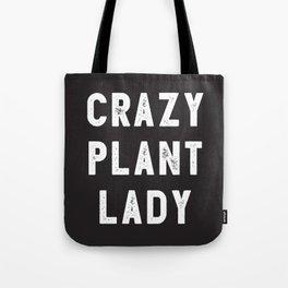 Crazy Plant Lady Tote Bag