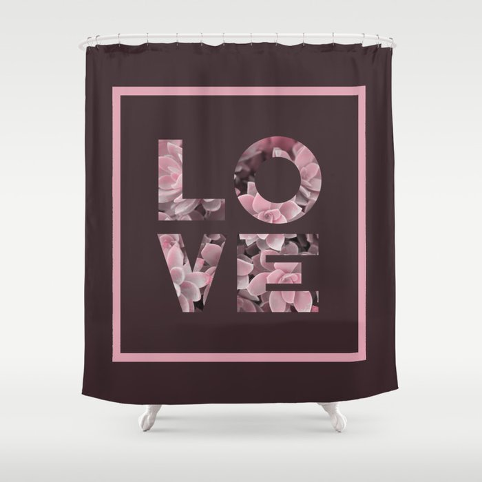 Succulent LOVE Society6 Love Succulent Shower Curtain By Designdn