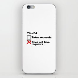 DJ Requests Rave Quote iPhone Skin
