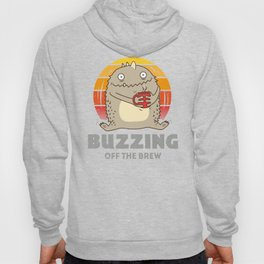 Buzzing Off The Brew - Coffee Monster Hoody