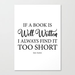 if a book is well written i always find it too short jane austen bookish