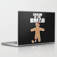 shaun of the dead Laptop & iPad Skins featuring Shaun Of The Dead (Shaun Of The Bread) by Creative Spectator