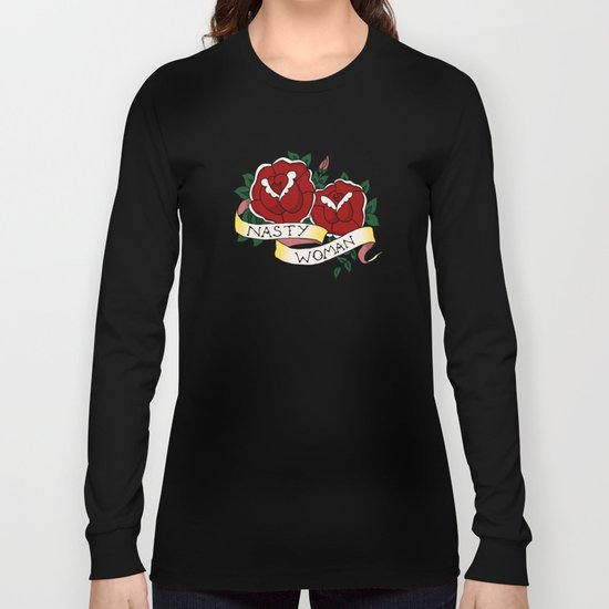 Nasty Woman And Roses Tattoo Flash Long Sleeve T Shirt By
