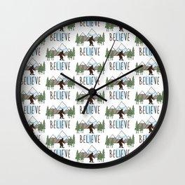 Believe in BIGFOOT Wall Clock