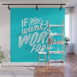 work for it Wall Mural