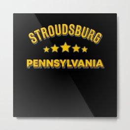 Stroudsburg Pennsylvania Metal Print