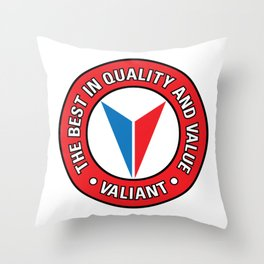 Valiant - Quality and Value Throw Pillow