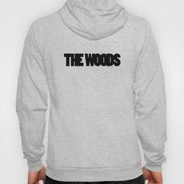 The Woods  Hoody