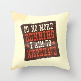 Misbehave Spaghetti Western Throw Pillow
