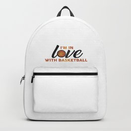I'm in LOVE with Basketball Backpack