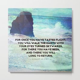 Life Inspirational ocean quote by Leonardo da Vinci Metal Print