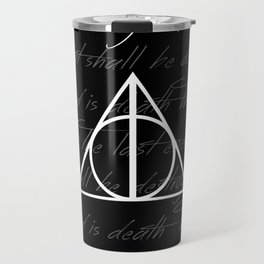 The Last Enemy That Shall Be Destroyed Is Death Travel Mug