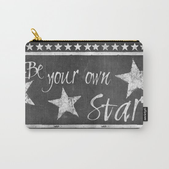 Be your own star chalkboard Typography Carry-All Pouch