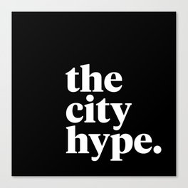The City Hype Canvas Print