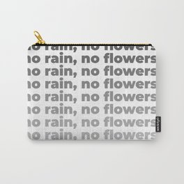 No Rain No Flowers Quote, Life Quotes, Large Printable Photography, Wall Art Print Decor Carry-All Pouch