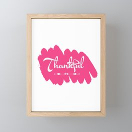 Makes a great gift for everyone feels good to wear this Thankful tee design you are blessed & gifted Framed Mini Art Print