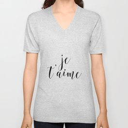 Je t'aime, Love Quote, French Quote, Inspirational Art, Anniversary Gift Unisex V-Neck