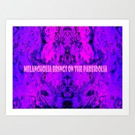 Melancholia Brings On The Pareidolia Art Print