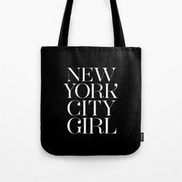 NEW YORK CITY GIRL in black Tote Bag