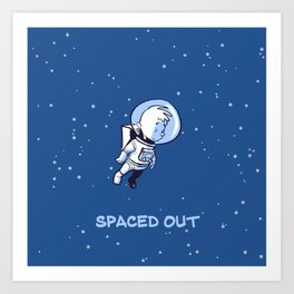 Little Astronaut - Spaced Out (Captioned) Art Print