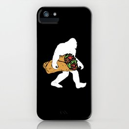 Funny Bigfoot Carrying Taco Lover Mexican Gift iPhone Case