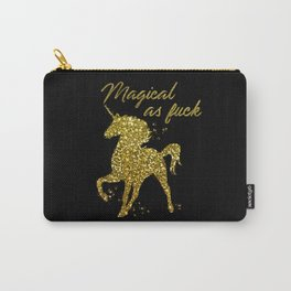 Magical As Fuck, Pretty, Funny, Quote Carry-All Pouch