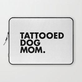 Tattooed Dog Mom Laptop Sleeve