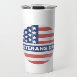 Veterans Day Commemorative Flag Design Travel Mug