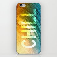 chill iPhone & iPod Skins featuring Chill by SURFskate
