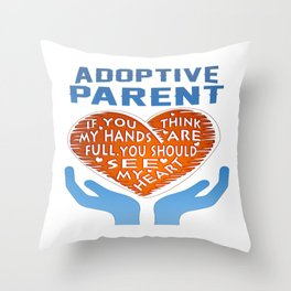 Adoptive Parent Throw Pillow
