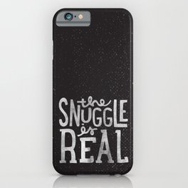 Snuggle is real - black iPhone Case