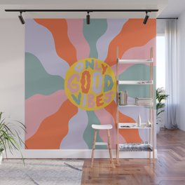 Only Good Vibes 1 Wall Mural