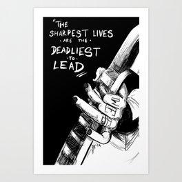 The Sharpest Lives Art Print