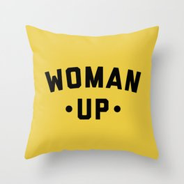 Woman Up 2 Feminist Saying Throw Pillow