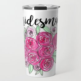 Bridesmaid Wedding Pink Roses Watercolor Travel Mug
