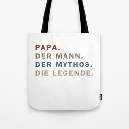 Papa Legende Mythos Männertag Vatertag Geschenk Tote Bag