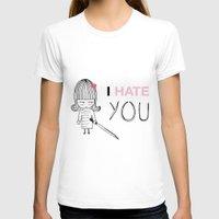 kill bill T-shirts featuring I Hate You / Kill Bill by Etiquette