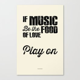 Play on - Shakespeare Excerpt Canvas Print