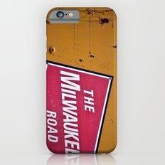 The Milwaukee Road Slim Case iPhone 6s