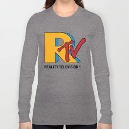 Reality Television Long Sleeve T-shirt