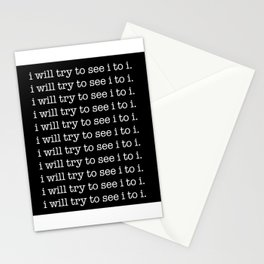 i will try to see i to i Stationery Cards