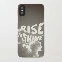 Rise & Shine iPhone Case