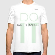 Do It- Take Chances Mens Fitted Tee White MEDIUM
