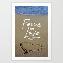 Focus on Love 3 Art Print
