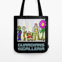 Marvels Guardians of the Galaxy... I mean, THE GALLERIA!!! A Parody Cartoon! Tote Bag