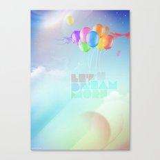 Let's dream more Canvas Print