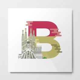 B for Barcelona Metal Print