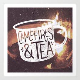 Campfires & Tea Art Print